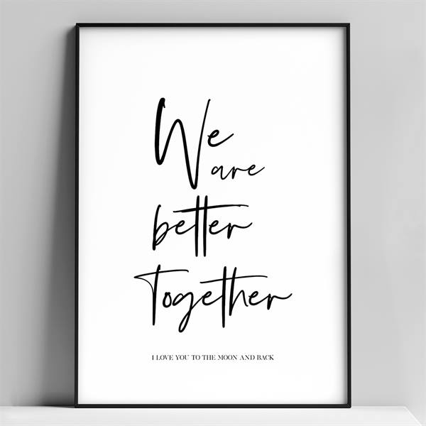 A4 plakat - We are better together