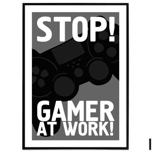 Plakat - Gamer - Gamer at work