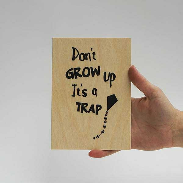 Treviso design, don\'t grow up, it\'s a trap